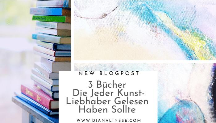 3 Bücher die jeder Kunstliebhaber gelesen haben sollte