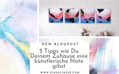 5 Tipps wie Du Deinem Zuhause eine künstlerische Note gibst