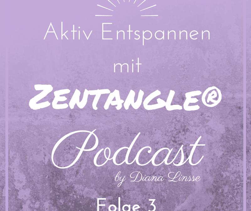 ZP03_Aktiv Entspannen mit Zentangle_Episode 3