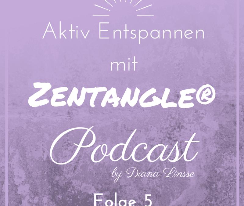 ZP05_Aktiv Entspannen mit Zentangle_Episode 5